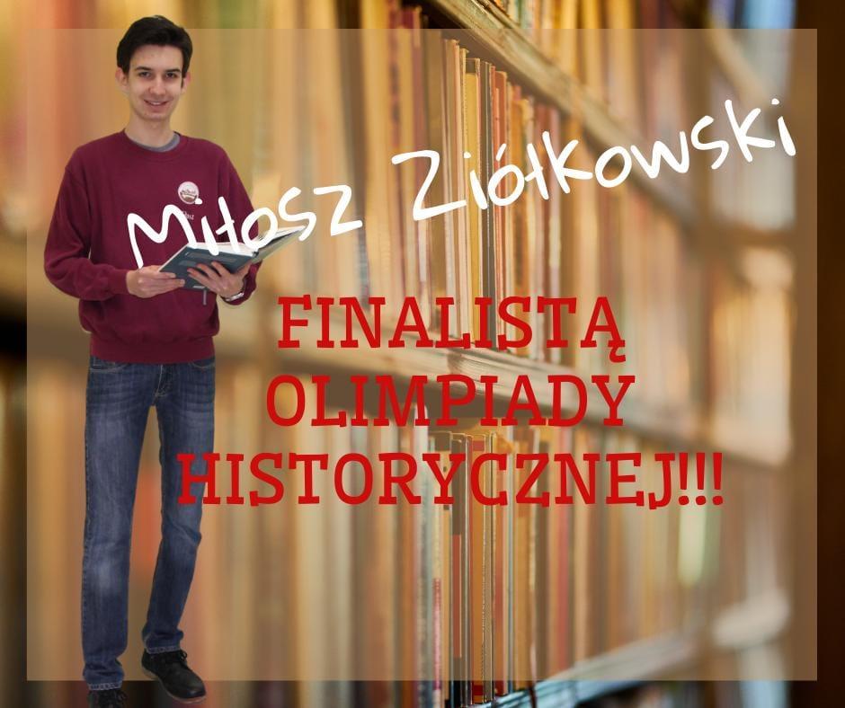 Miłosz Ziółkowski finalistą olimpiady historycznej
